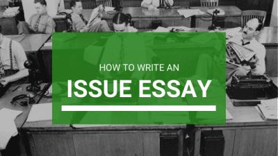 Issue Essay