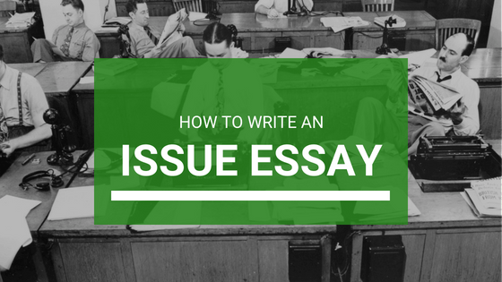 Issue Essay