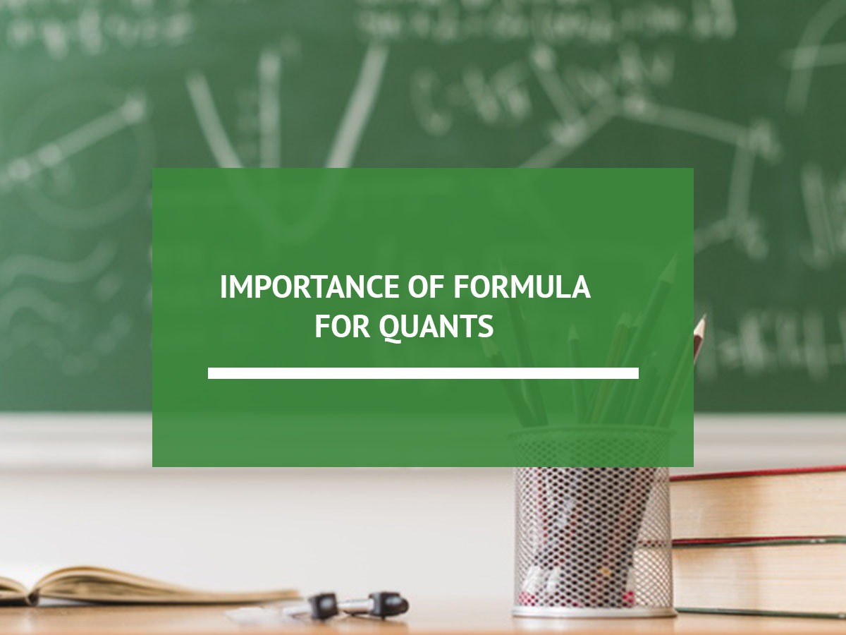 Importance of Formula for Quant!
