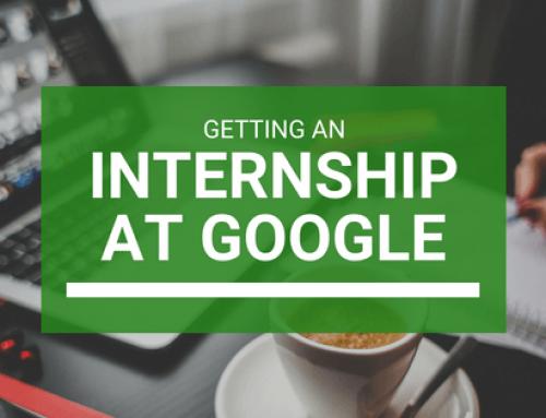 Get an Internship at Google – A Complete Guide