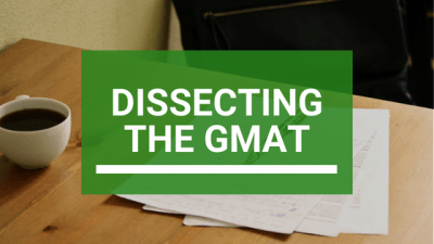 Dissecting the GMAT