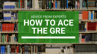 Ace the GRE expert advice