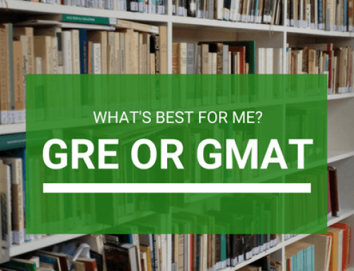 GRE vs GMAT: What's best for me?