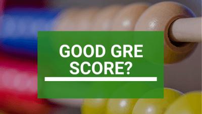 Good GRE Score