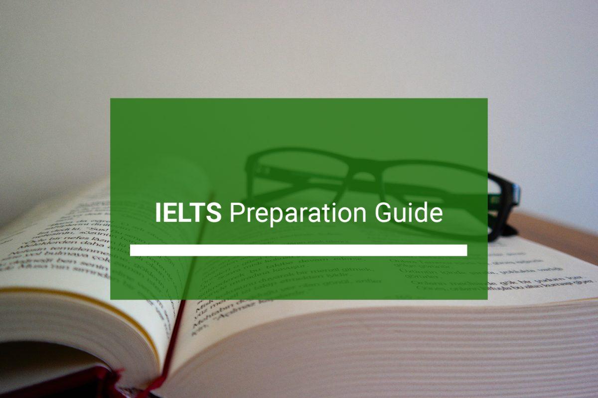 IELTS Exam Preparation Guide