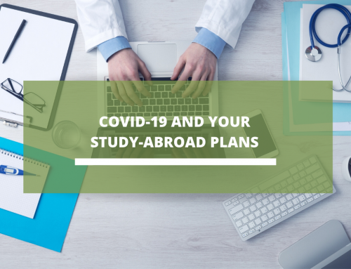 COVID-19 AND YOUR STUDY-ABROAD PLANS