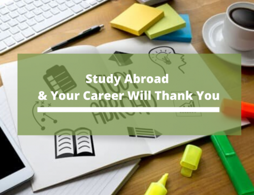 Study Abroad & Your Career Will Thank You
