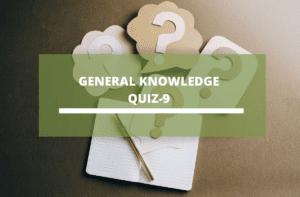 Gk Quiz 9