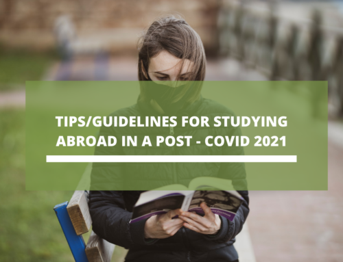 Tips/Guidelines for studying abroad in a post-COVID 2021